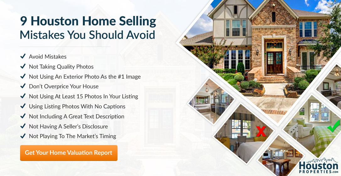 Top Nine Houston Home Selling Mistakes You ShouldAvoid
